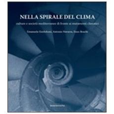 Nella spirale del clima. Culture e società mediterranee di fronte ai mutamenti climatici