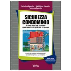Sicurezza condominio. Con CD-ROM