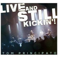 Tom Principato - Live And Still Kickin'! (2 Cd)
