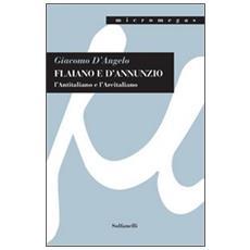 Flaiano e D'Annunzio. L'antitaliano e l'arcitaliano