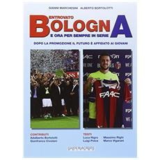 Bentrovato Bologna, e ora per sempre in serie A