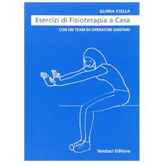 Esercizi di fisioterapia a casa