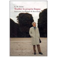Tradire la propria lingua. Intervista con Philippe D. Dracodaïdis