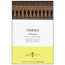 Odissea. Testo greco a fronte. Vol. 6: Libri XXI-XXIV.