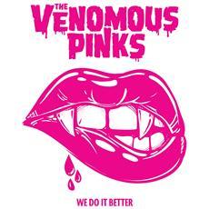 Venomous Pinks - We Do It Better