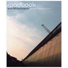 Roadbook Bob361 Architects.