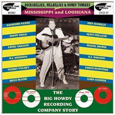 Rockabillies, Hillbillies & Honky Tonkers - Mississippi And Louisiana: The Big Howdy Recording Company Story