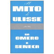 Il mito di Ulisse da Omero a Seneca