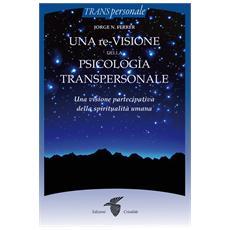 Nuovi sviluppi in psicologia transpersonale