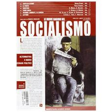 Le nuove ragioni del socialismo. Vol. 88