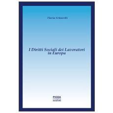 I diritti sociali dei lavoratori in Europa