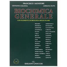 Biochimica generale. Con elementi di biologia molecolare