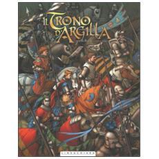 Cavaliere con l'ascia. Il trono d'argilla (Il) . Vol. 1
