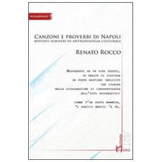 Comme facette mammeta. Canzoni e proverbi di Napoli. Appunti semiseri di antropologia culturale