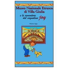 Museo nazionale etrusco di Villa Giulia e le avventure del cagnolino Joy