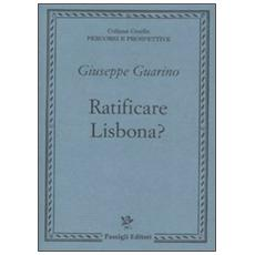 Ratificare Lisbona?