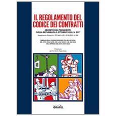 Il regolamento del codice dei contratti