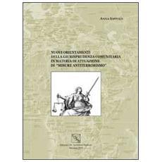 Nuovi orientamenti della giurisprudenza comunitaria in materia di attuazione di «misure antiterrorismo»