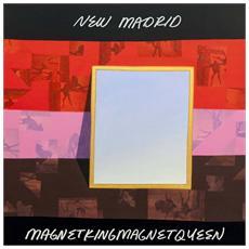 New Madrid - Magnetkingmagnetqueen