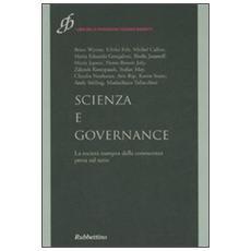 Scienza e governance. La società europea della conoscenza presa sul serio