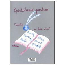 Epistolario poetico (canto a due voci)