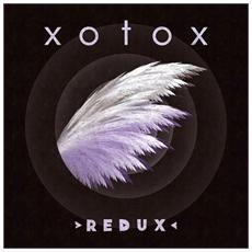 Xotox - Redux