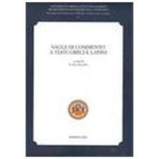 Saggi di commento a testi greci e latini