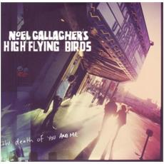 "Noel Gallagher's High Flying Birds - The Death Of You And Me (7"")"