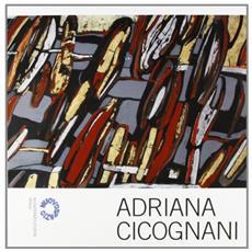 Adriana Cicognani. Catalogo della mostra alla galleria «Nuovo spazio»