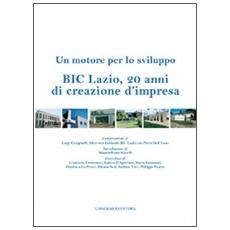 BIC Lazio, 20 anni di creazione d'impresa. Un motore per lo sviluppo