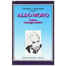 Aldo Moro. Cultura e impegno politico