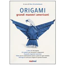 Origami. Grandi maestri americani. Con gadget