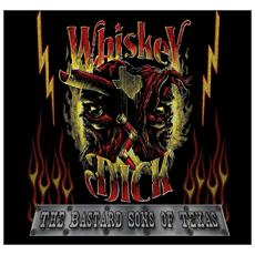 Whiskeydick - The Bastard Sons Of Texas