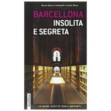 Barcellona insolita e segreta