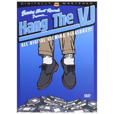 Hang The Vj! -