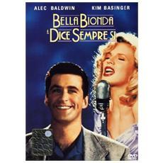 DVD BELLA BIONDA E DICE SEMPRE. . (sp. ed.)