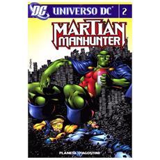 Martian manhunter. Vol. 2 Martian manhunter