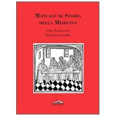 Manuale di storia della medicina