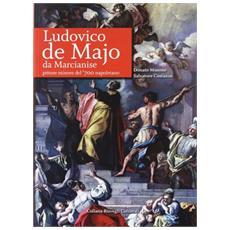Ludovico de Majo da Marcianise, pittore minore del '700 napoletano