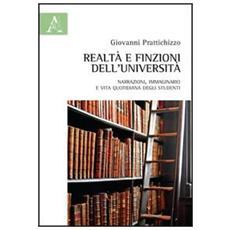 Realtà e finzione dell'Università. Narrazioni, immaginario e vita quotidiana degli studenti