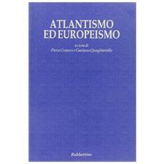 Atlantismo ed europeismo
