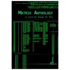 Matrix anthology