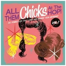 All Them Chicks At The Hop! Vol. 2