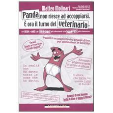 Panda non riesce ad accoppiarsi. È ora il turno del veterinario. Da Bush a Mike: gli errori più divertenti e le gaffes più clamorose
