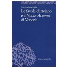 Le favole di Aviano e il «Novus Avianus» di Venezia