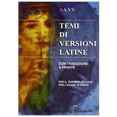 Temi di versioni latine. Con traduzione a fronte per il triennio dei licei
