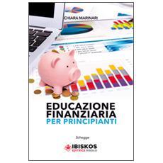 Educazione finanziaria per principianti