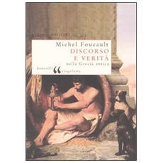 Discorso e verità nella Grecia antica