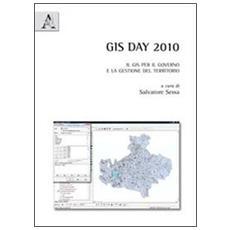 GIS Day 2010. Il GIS per il governo e la gestione del territorio