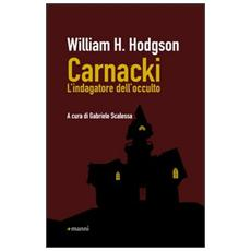 Carnacki. L'indagatore dell'occulto